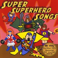 Mr. Billy | Super Superhero Songs