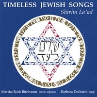 Martha Rock Birnbaum, mezzo soprano and Barbara Dechario, harp | Timeless Jewish Songs (Shirim La'ad)