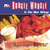 Mr.Boogie Woogie & the Hot Wings | They're wings.... they're hot!