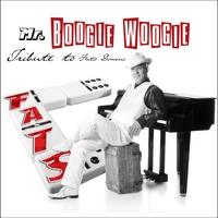 Mr.Boogie Woogie | FATS: A Tribute to Fats Domino