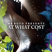 Mr Boyd | At What Cost-Single