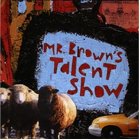 Mr. Browns Talent Show | Popular Songs
