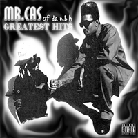 Mr. Cas Of Da NBH!! | Greatest Hits
