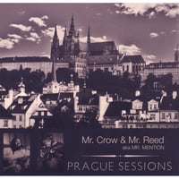 Mr. Crow & Mr. Reed | Prague Sessions