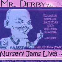 Mr. Derby | Mr. Derby Nursery Jams Vol. II