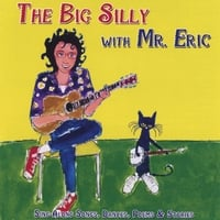 Mr. Eric | The Big Silly with Mr.Eric