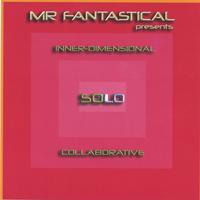 Mr Fantastical | Inner-dimensional Solo Collaborative