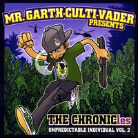 Mr. Garth-Culti-Vader | The Chronicles(unpredictable individual vol.2)