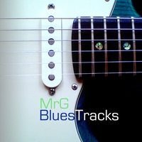 MrG Blues Tracks | MrG Blues Tracks