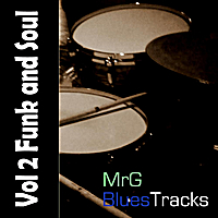 MrG Blues Tracks | MrG Blues Tracks, Vol. 2 - Funk and Soul