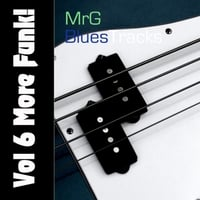 MrG Blues Tracks | Vol. 6: More Funk!