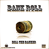Bill the Banker | Bank Roll