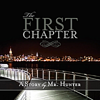 Mr. Hunter | The First Chapter