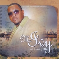 Mr. Ivy | Just Doing Me