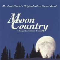 Mr. Jack Daniel's Original Silver Cornet Band | Moon Country
