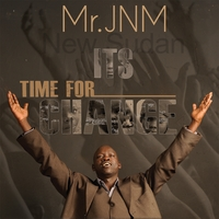 Mr. JNM | It's Time For Change