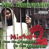 Mr. Kobayashi | Melt The Mic vol. 2, From the Streets, To the Booth