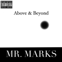 Mr. Marks | Above & Beyond
