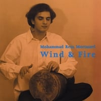 Mohammad Reza Mortazavi | Wind & Fire