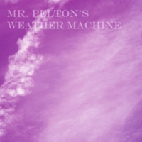 Mr. Pelton's Weather Machine | Mr. Pelton's Weather Machine