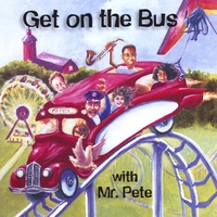 Mr. Pete | Get On The Bus