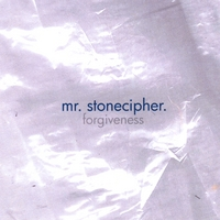 Mr. Stonecipher | Forgiveness