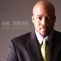 Mr. Tarver | The Arrival