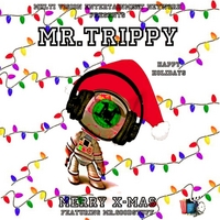Mr.Trippy | Merry X-Mas
