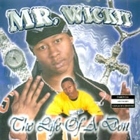 Mr. Wickit | The Life of A Don