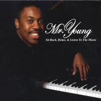 Mr. Young | Sit Back, Relax, and Listen to the Music