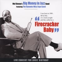 Mal Sharpe's Big Money in Jazz Band | Firecracker Baby