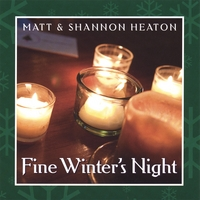 Matt & Shannon Heaton | Fine Winter's Night