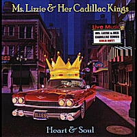Ms Lizzie & Her Cadillac Kings | Heart and Soul