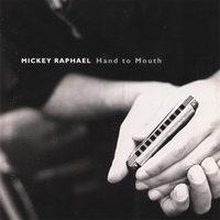 Mickey Raphael | Hand To Mouth
