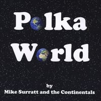 Mike Surratt & The Continentals Polka Band | Polka World