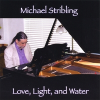 Michael Stribling | Love, Light, and Water