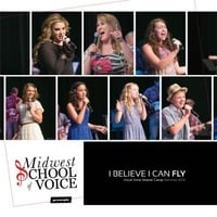 Midwest School of Voice | I Believe I Can Fly