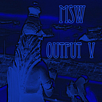 MSW | Output V