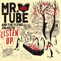 Mr. Tube and the Flying Objects | Listen Up!