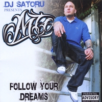 MTO | Follow Your Dreams