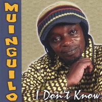Muinguilo | I Don T Know