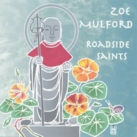 Zoe Mulford | Roadside Saints