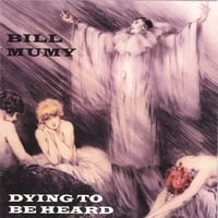 Bill Mumy | Dying to Be Heard,