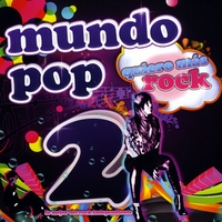 Various Artists | Mundo Pop 2: Lo Mejor del Rock Independiente