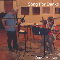 David Munyon | Song for Danko