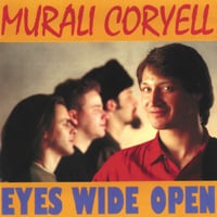 Murali Coryell | Eyes Wide Open