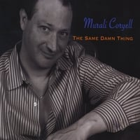 Murali Coryell | The Same Damn Thing