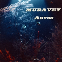 Muravey | Abyss