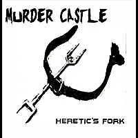 Murder Castle | Heretic's Fork