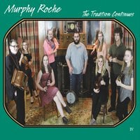 Murphy Roche Irish Music Club | The Tradition Continues